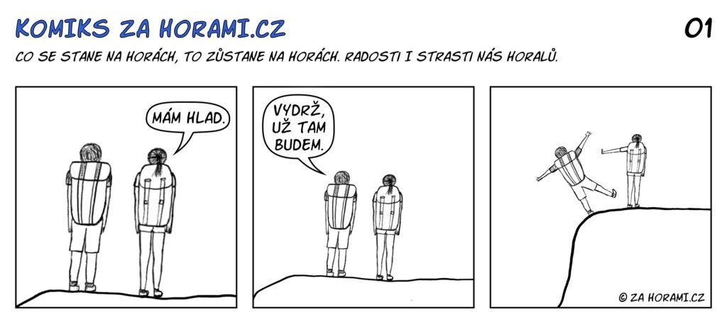 01 Komiks Za Horami Mam Hlad Komplet